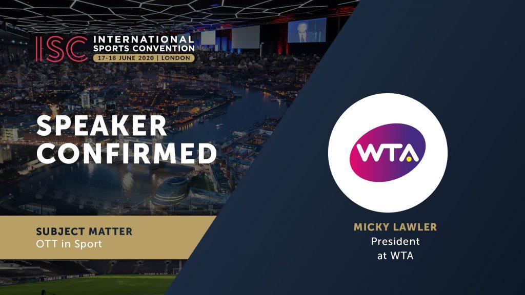 ISC London 2020 Micky Lawler, WTA President
